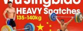 Wu Jingbiao HEAVY Snatch Compilation up to 140kg (1kg over World Record)