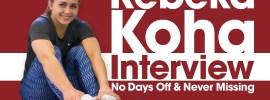 Rebeka Koha Interview – No Days Off & Never Missing