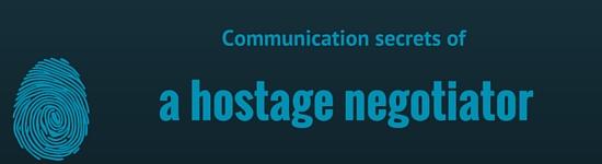 Communication secrets of a hostage negotiator