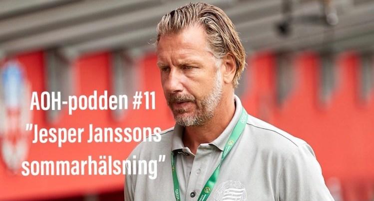 """AOH – Podden #11 """"Jesper Janssons Sommarhälsning"""""""