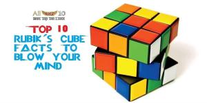 Top 10 Rubik's Cube Facts which will blow your mind