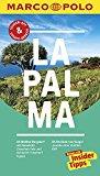 MARCO POLO Reiseführer La Palma: Reisen mit Insider-Tipps. Inklusive kostenloser Touren-App & Update-Service