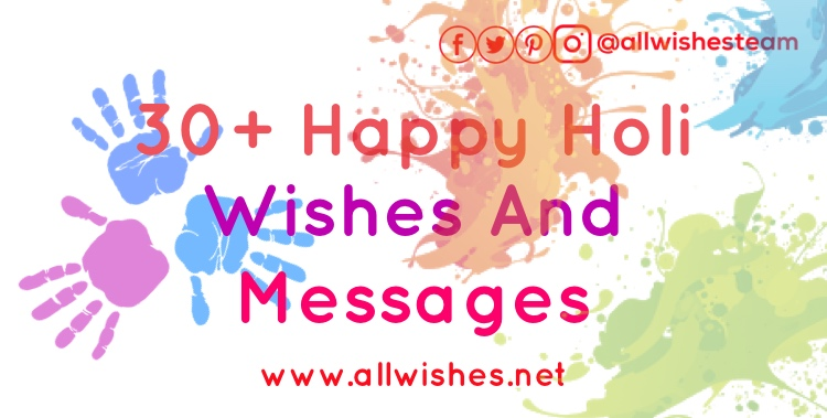 30 Happy Holi Wishes And Messages Allwishesnet