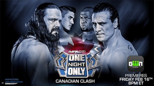 Watch iMPACT Wrestling One Night Only PPV Canadian Clash 2018 Full Show Online Free