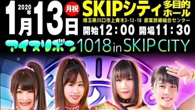 Watch Ice Ribbon #1018 In Skip City 1/13/2020 Full Show Online Free