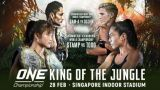 Watch ONE Championship 109: King of the Jungle 2/28/2020 Full Show Online Free