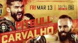 Watch Bellator 241: Pitbull vs. Carvalho 3/13/2020 Full Show Online Free