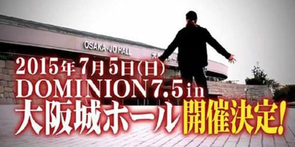 Watch New Japan Pro Wrestling Dominion 7.5 2015 Full Show Online Free