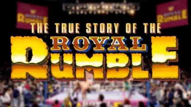 Watch WWE First Look: True Story of Royal Rumble 11/30/2016 Full Show Online Free