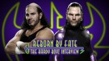 Watch Reborn by Fate: The Hardy Boyz Interview 6/12/2017 with WWE Network