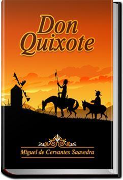 Don Quixote Volume 1 Miguel De Cervantes Saavedra