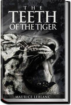 The Teeth of the Tiger Maurice Leblanc Audiobook and