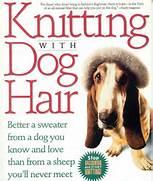 Knitting dog hair