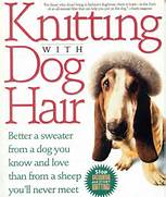 Knitting dog hair