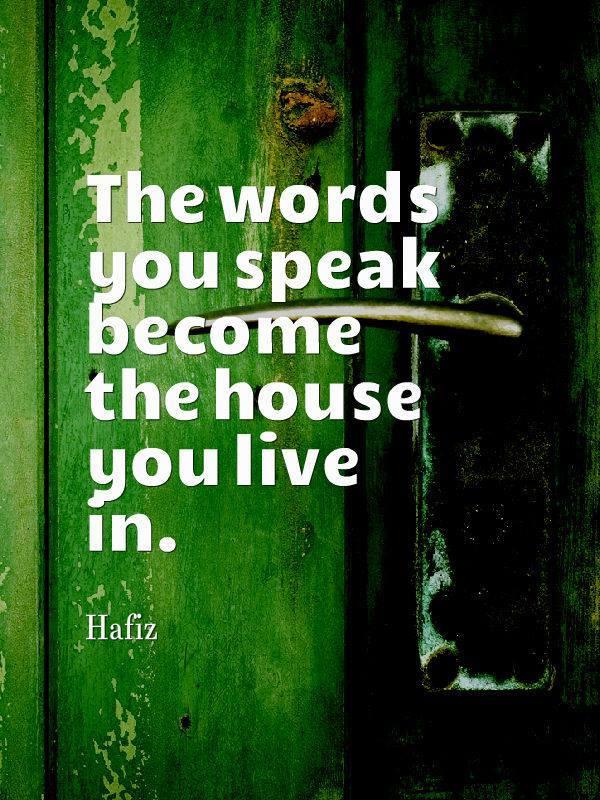 QUOTE Words you speak