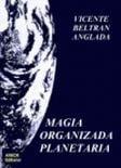 Magia Organizada Planetaria (1986)