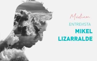 Entrevista a Mikel Lizarralde Medium