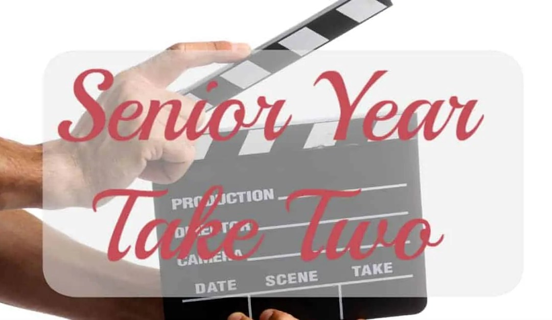 Senior Year, Take 2