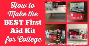 How to Make the Best First Aid Kit for College
