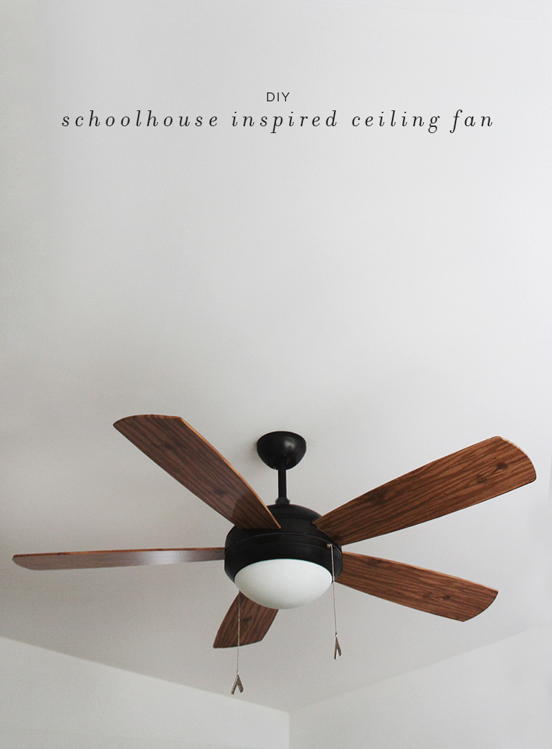 diy schoolhouse ceiling fan