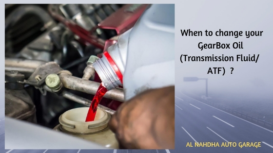 When to change the Gear Box Oil? Archives - AL NAHDHA AUTO