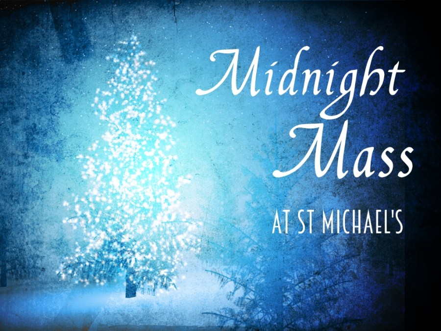 """A blue background with a white Christmas tree and the words """"Midnight Mass at St Michaels"""""""