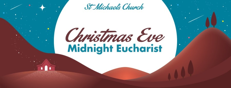 """A graphic showing red hills and a lit-up, church-like building against a blue sky with the words """"St Michael's Church: Christmas Eve Midnight Eucharist"""""""