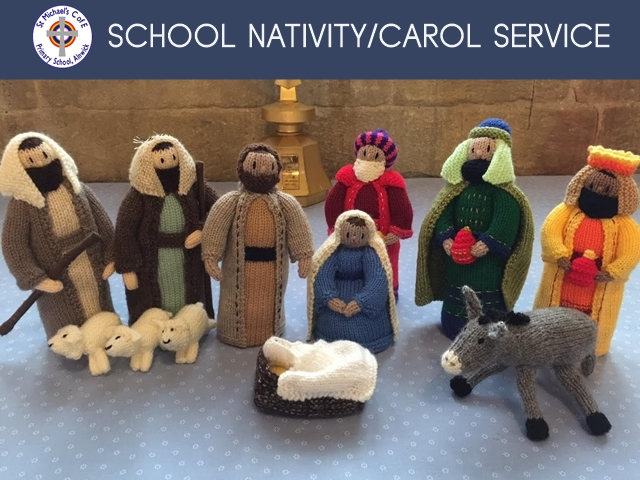 "An photo showing knitted figures from a nativity scene with the words ""School Nativity/Carol Service"" and the logo for St Michael's Church of England Primary School"