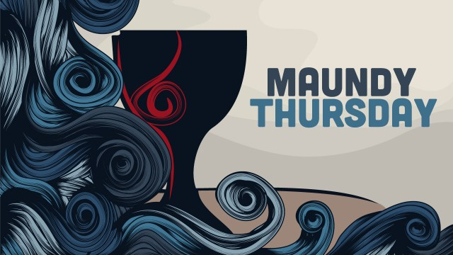 "An illustration of waves around a chalice, with the words ""Maundy Thursday"""