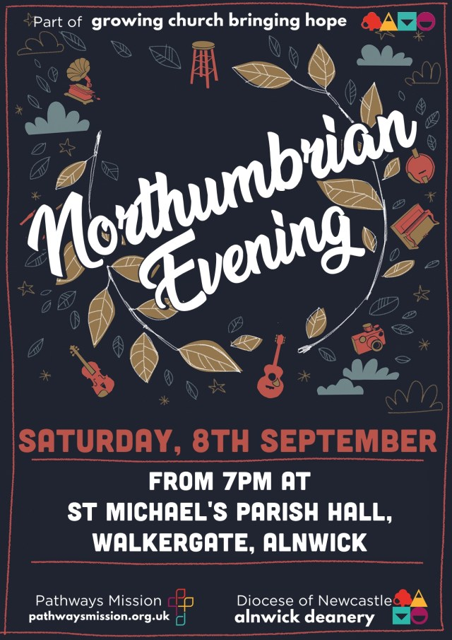"""A poster decorated with a leafy background and illustrations of musical instruments with the words """"Northumbrian Evening, Saturday, 8th September from 7pm at St Michael's Parish Hall, Walkergate, Alnwick"""""""