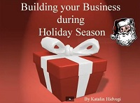 Building your business during holiday season