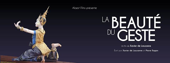 La beauté du geste, film documentaire - Xavier de Lauzanne danse Cambodge ballet