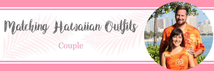 matching hawaiian outfits for