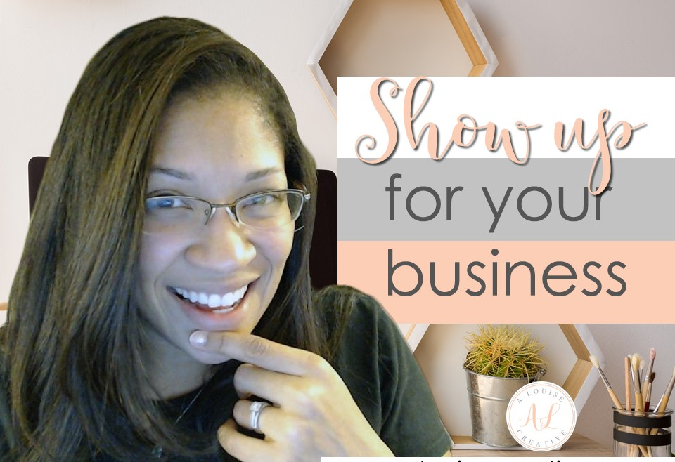 Show up for your Business