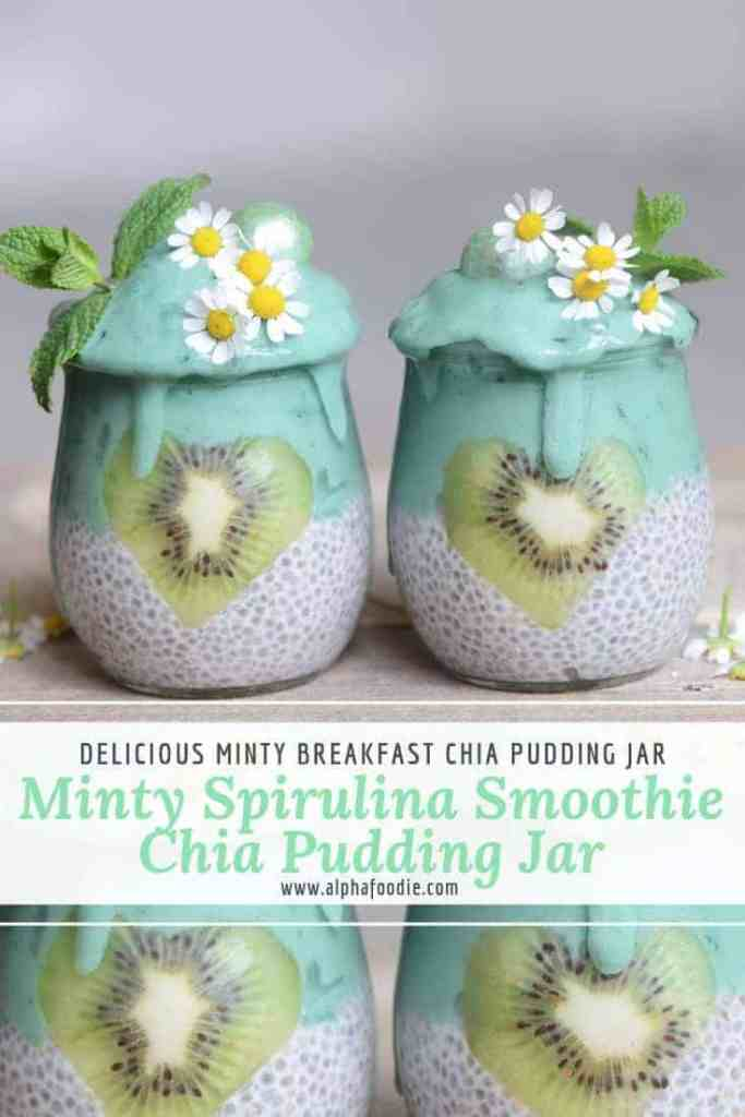 Chia Pudding with Minty Spirulina Smoothie