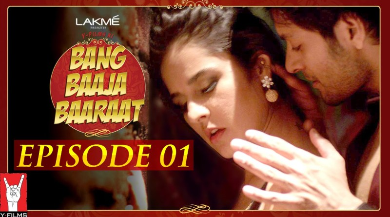 Bang Baaja Baaraat Review