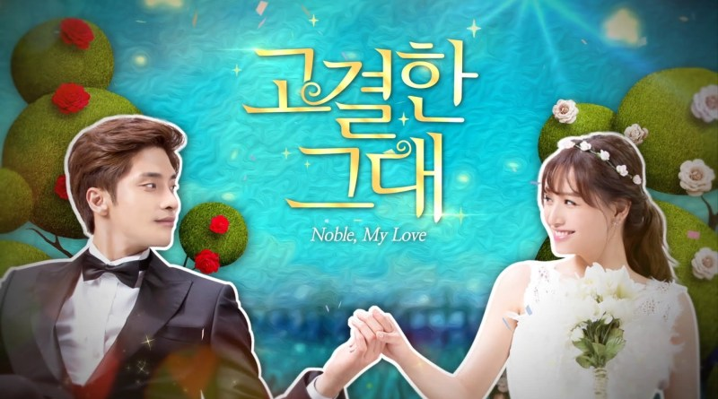 Noble My Love Review