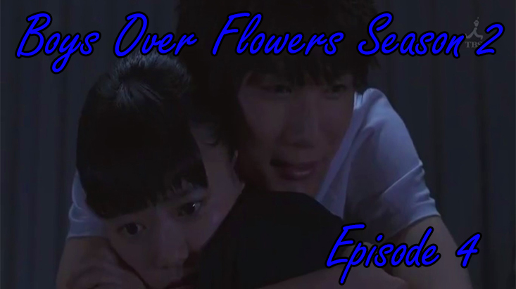 Boys Over Flowers Season 2 Episode 4