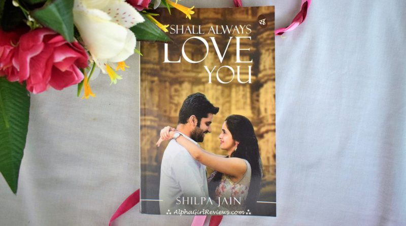 I Shall Always Love You Review
