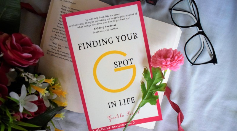 Finding Your G Spot In Life Review
