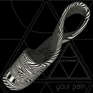 Your Pain (Single)