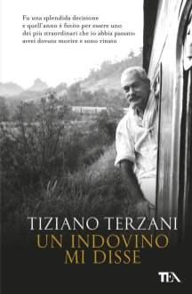 Terzani - Un indovino mi disse