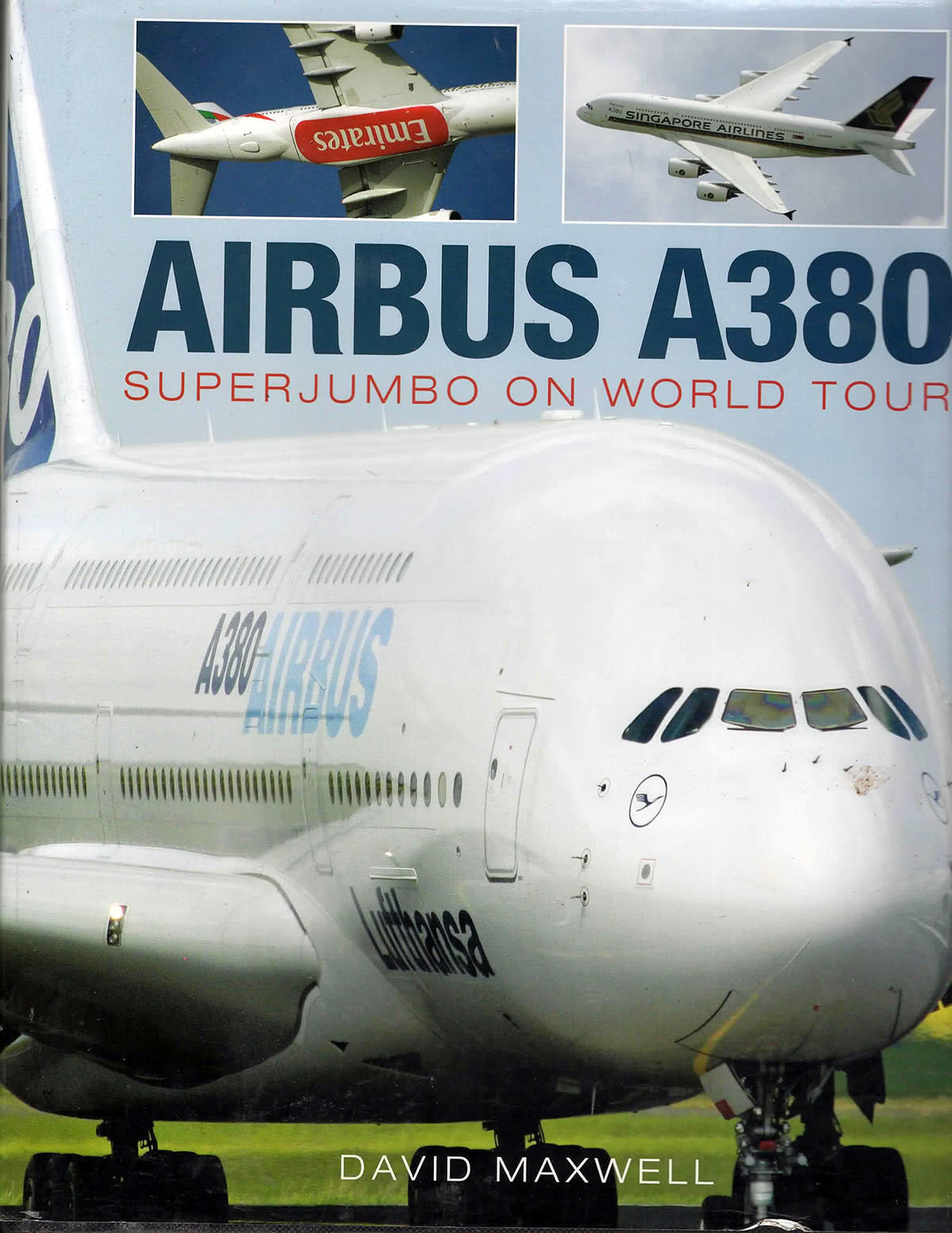Airbus A380 Superjumbo on World Tour