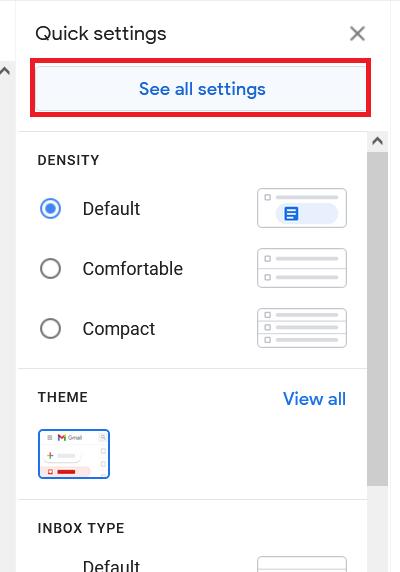 Gmail Quick Settings Menu