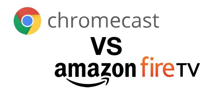 Chromecast vs Firestick