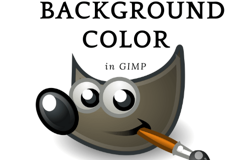How to Change the Background Color in GIMP