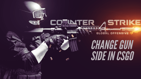 How to Change Gun Side in CSGO