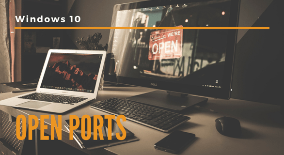 How to Check Which Ports Are Open on a Windows 10 PC