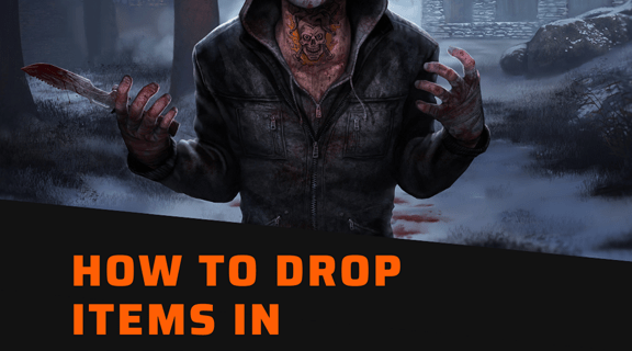 How to Drop Items in Dead by Daylight