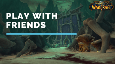 How to Play World of Warcraft With Friends